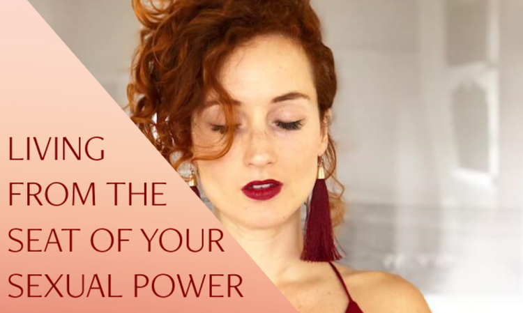 HOLY F*CK: LIVING FROM THE SEAT OF YOUR SEXUAL POWER